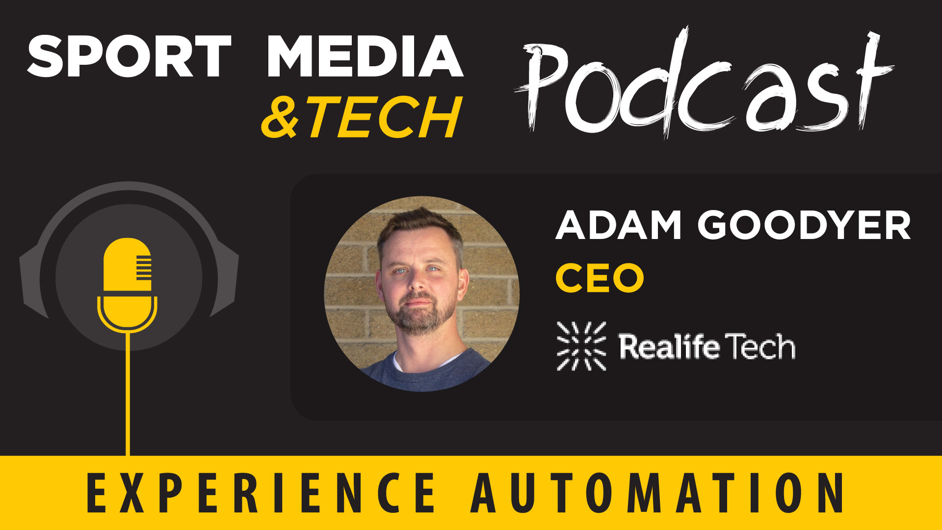 Episode 21: Experience Automation & Realife Tech