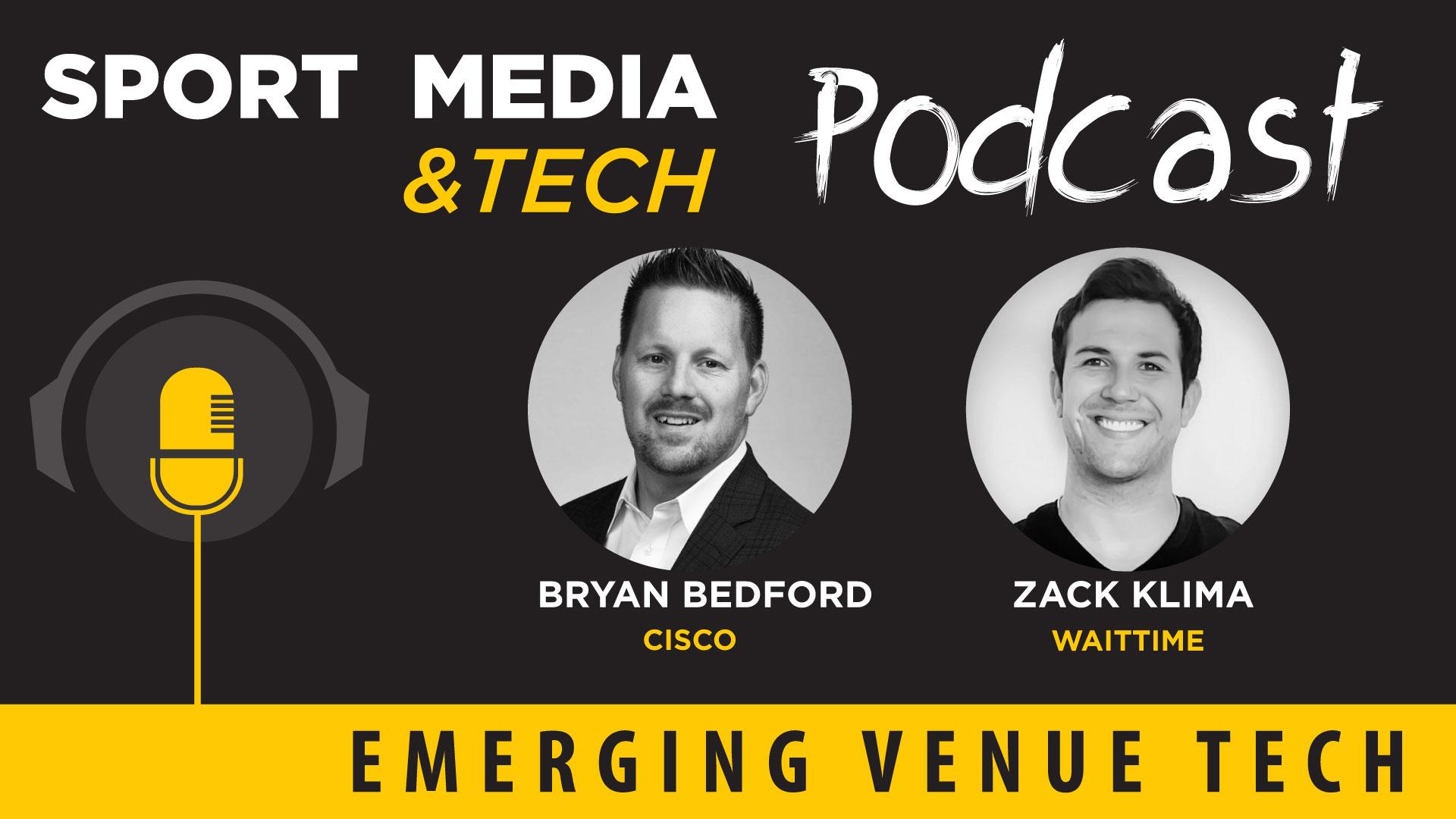 Episode 25: Emerging Venue Tech, Cisco & WaitTime